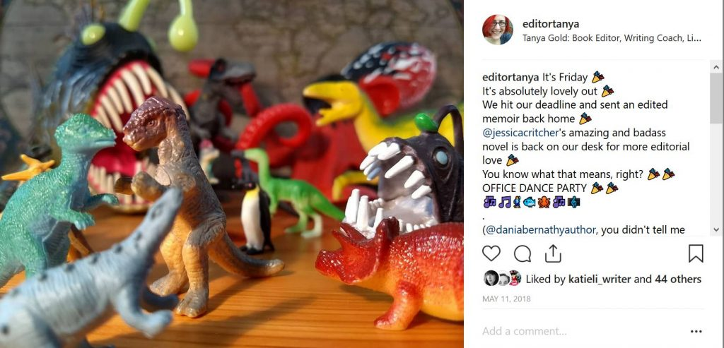 "Toy dinosaurs, penguins, and sea creatures dancing on a desk. The text of the post is ""It's Friday 🎉 It's absolutely lovely out 🎉 We hit our deadline and sent an edited memoir back home 🎉 @jessicacritcher's amazing and badass novel is back on our desk for more editorial love 🎉 You know what that means, right? 🎉🎉OFFICE DANCE PARTY 🎉🎉 🎶🎵🕺🐟🐙🎶🎼"""